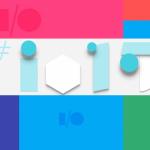 EN DIRECTO: Google I/O 2015. ¡No te pierdas nada!