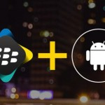 Google y Blackberry asegurarán los datos de Android for Work