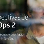 DevOps y sus perspectivas para la empresa