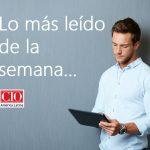 Inicia la semana con las notas más leídas de CIO América Latina