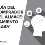 Guía completa para evaluar y comprar almacenamiento flash