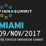 El Fintech en LatAm tiene una nueva cita: Finnosummit Miami 2017