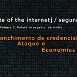 Segurança: credenciais de preenchimento, ataques e mercados