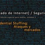 Seguridad: Relleno de credenciales, ataques y mercados