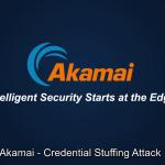 Credential Stuffing: ¿por qué Akamai?
