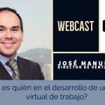 VIDEO: ¿Quién es quién en el desarrollo de un entorno virtual de trabajo?
